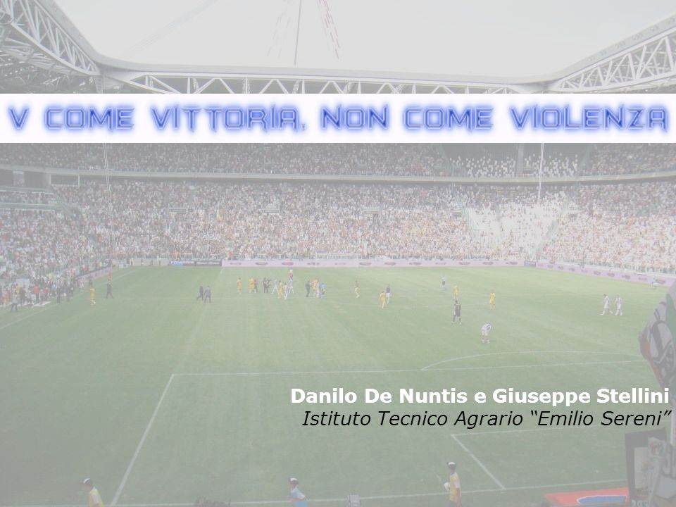 Danilo De Nuntis e Giuseppe Stellini