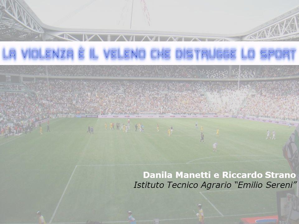 Danila Manetti e Riccardo Strano