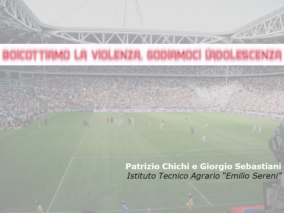 Patrizio Chichi e Giorgio Sebastiani