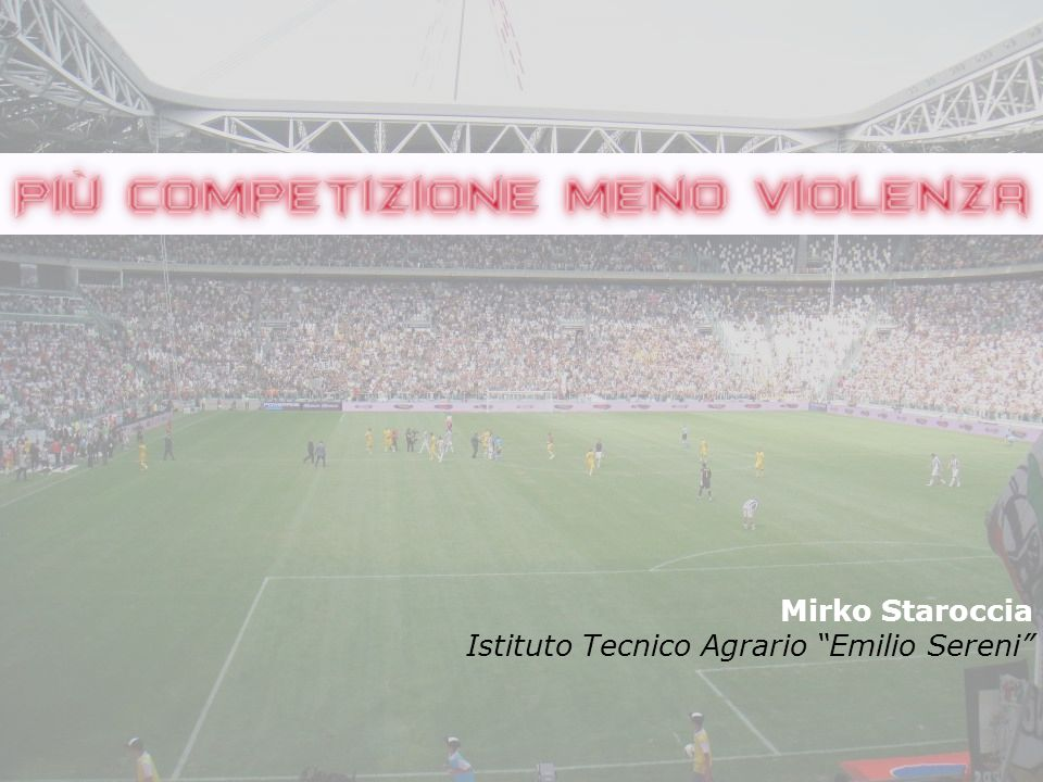 Mirko Staroccia Istituto Tecnico Agrario Emilio Sereni