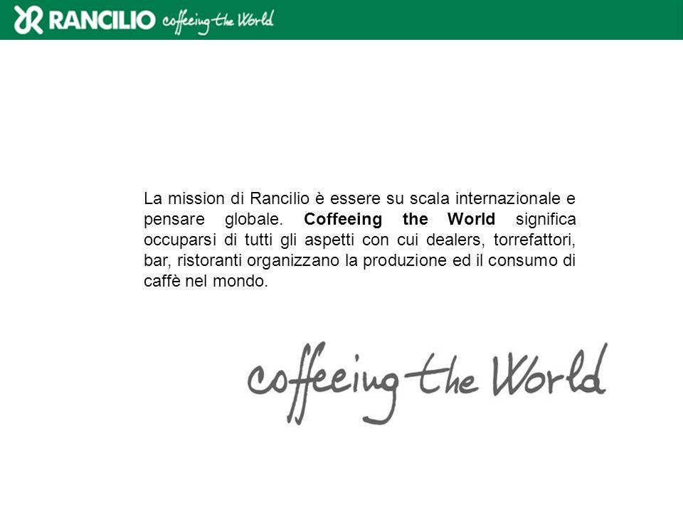 La mission di Rancilio è essere su scala internazionale e pensare globale.