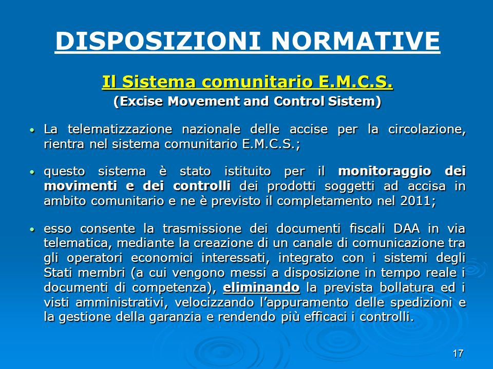 DISPOSIZIONI NORMATIVE (Excise Movement and Control Sistem)