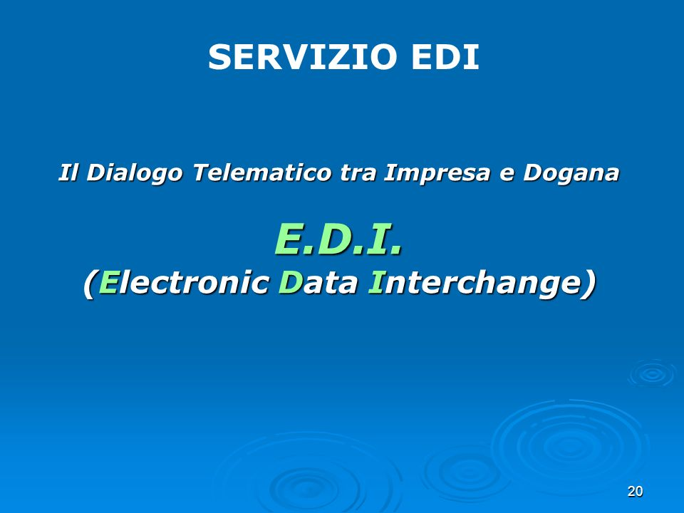 E.D.I. SERVIZIO EDI (Electronic Data Interchange)
