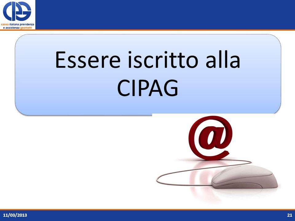 Essere iscritto alla CIPAG
