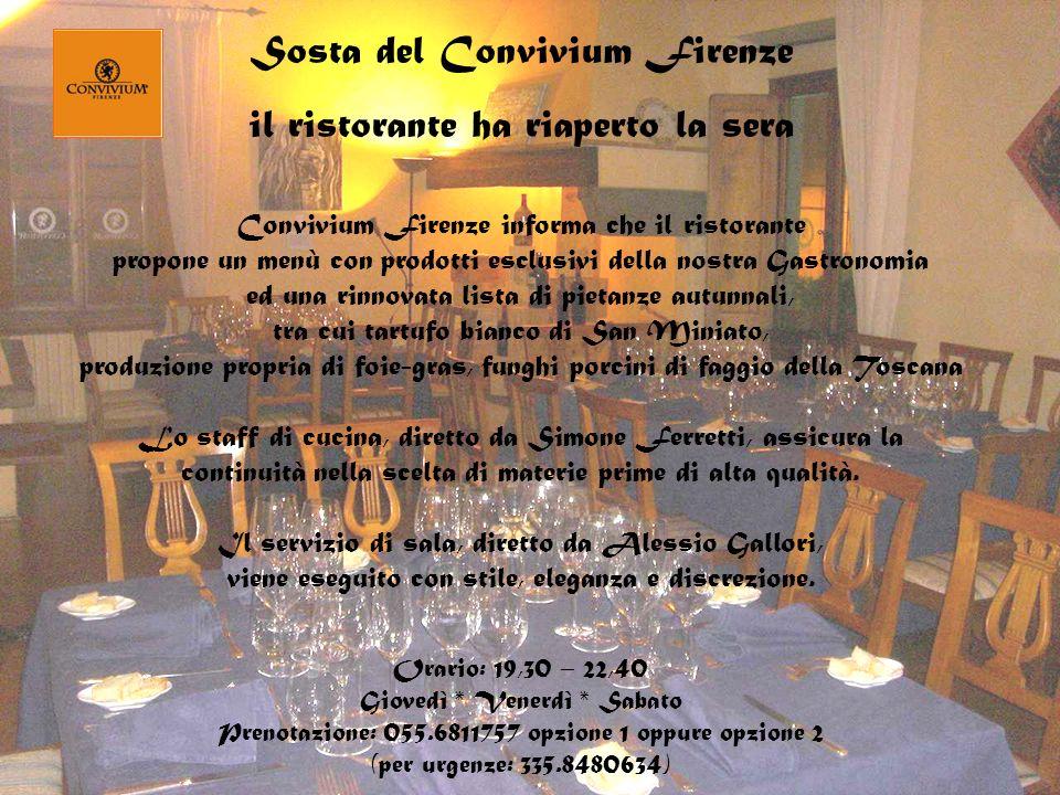 Sosta del Convivium Firenze il ristorante ha riaperto la sera