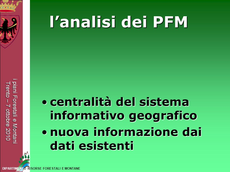 l'analisi dei PFM centralità del sistema informativo geografico