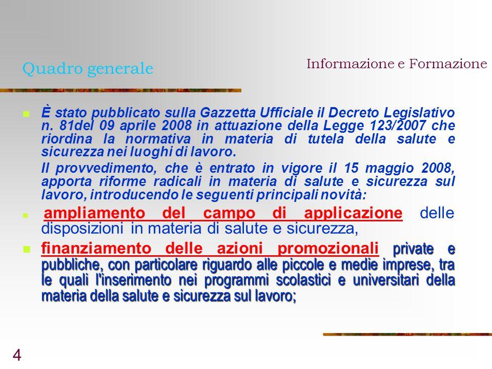 Quadro generale Informazione e Formazione.