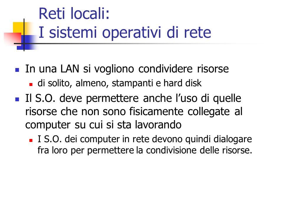 Reti locali: I sistemi operativi di rete