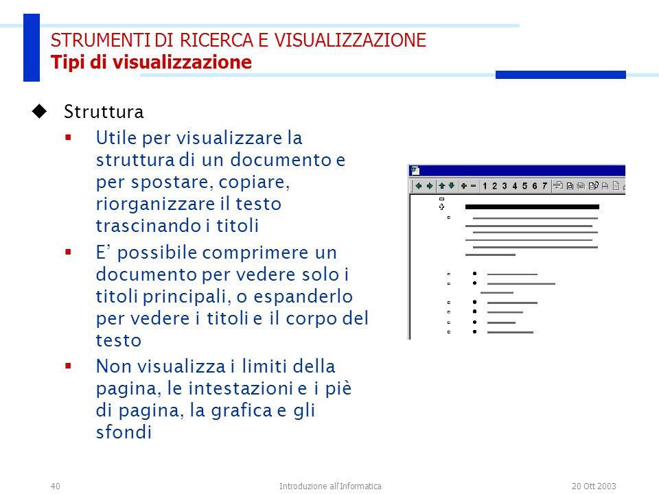 STRUMENTI DI RICERCA E VISUALIZZAZIONE Tipi di visualizzazione