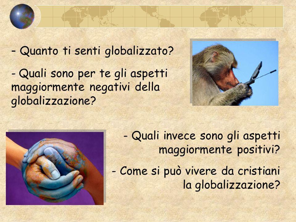 Quanto ti senti globalizzato