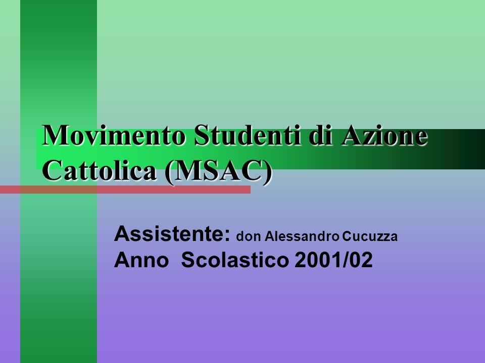 Movimento Studenti di Azione Cattolica (MSAC)