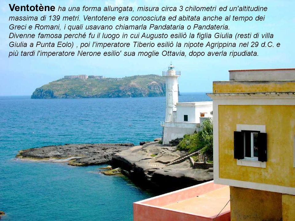 Ventotène ha una forma allungata, misura circa 3 chilometri ed un altitudine massima di 139 metri. Ventotene era conosciuta ed abitata anche al tempo dei Greci e Romani, i quali usavano chiamarla Pandataria o Pandateria.