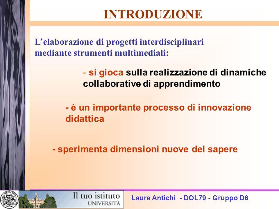 INTRODUZIONE L'elaborazione di progetti interdisciplinari mediante strumenti multimediali: