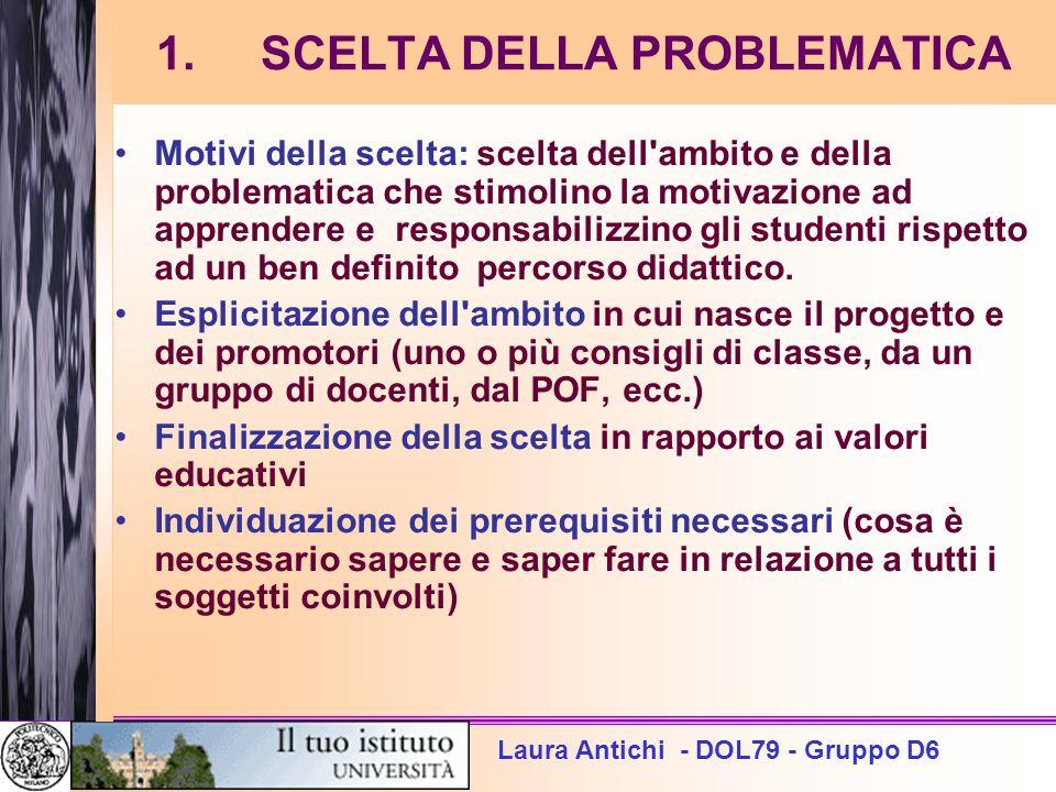 1. SCELTA DELLA PROBLEMATICA