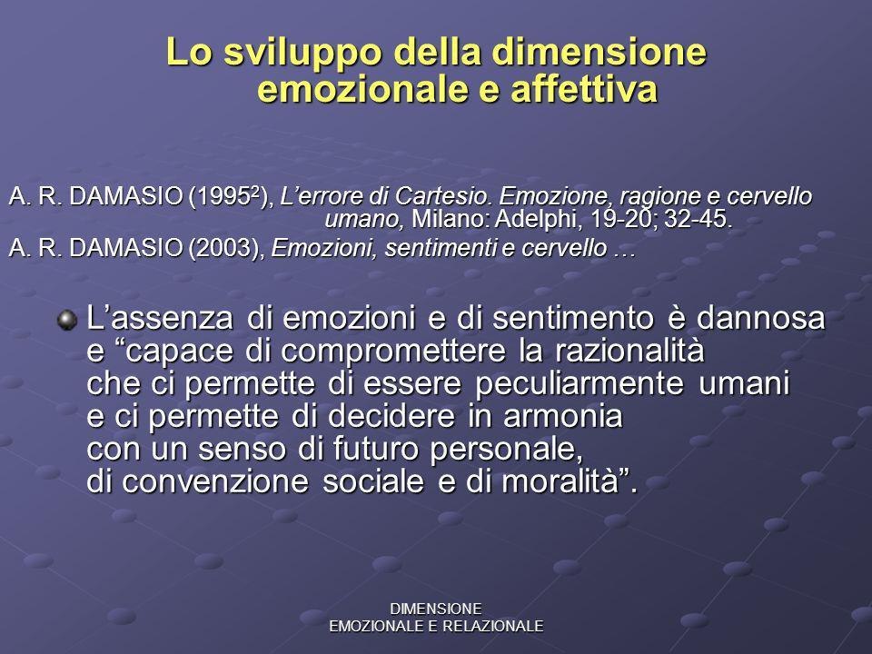 Lo sviluppo della dimensione emozionale e affettiva
