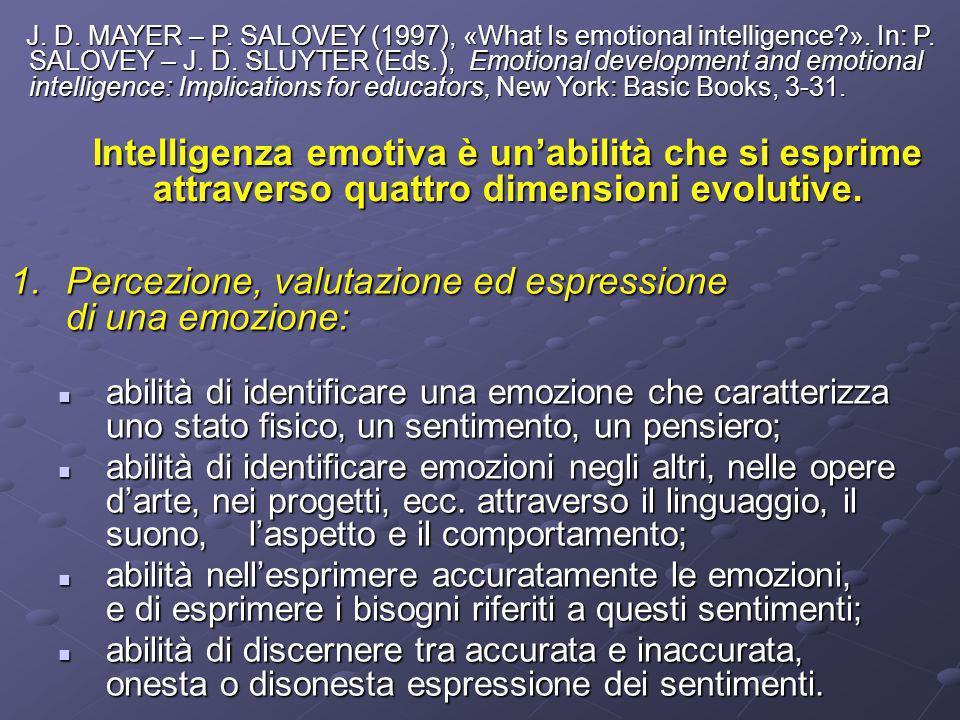 Percezione, valutazione ed espressione di una emozione: