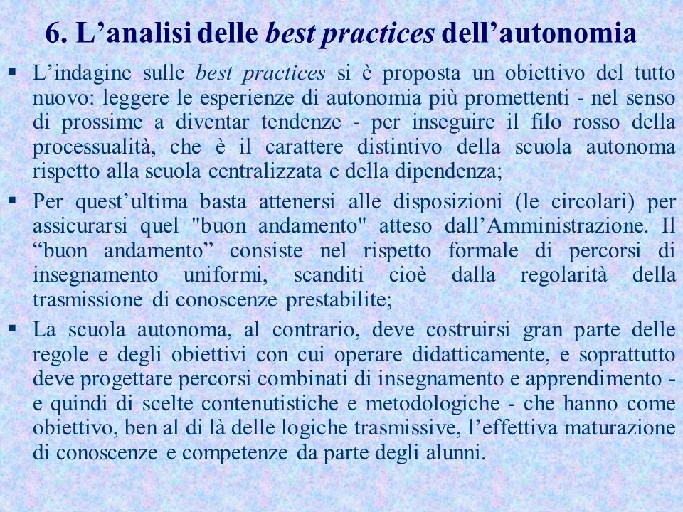 6. L'analisi delle best practices dell'autonomia