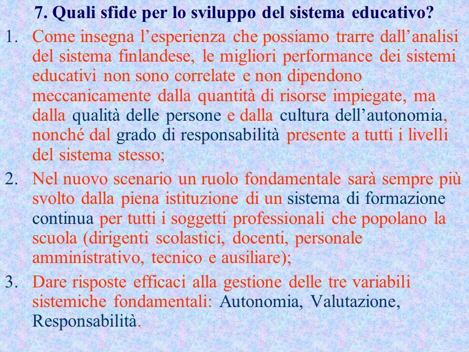7. Quali sfide per lo sviluppo del sistema educativo