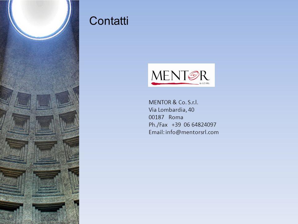 Contatti MENTOR & Co. S.r.l. Via Lombardia, 40 00187 Roma