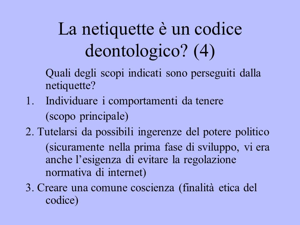 La netiquette è un codice deontologico (4)