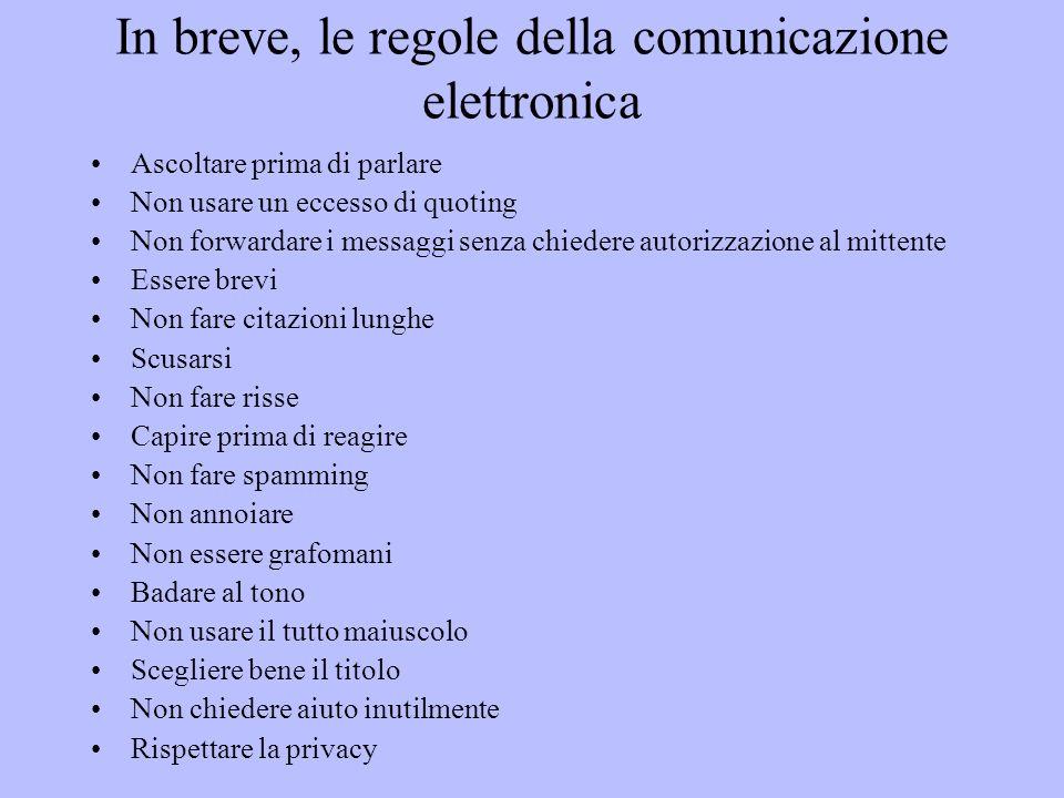 In breve, le regole della comunicazione elettronica