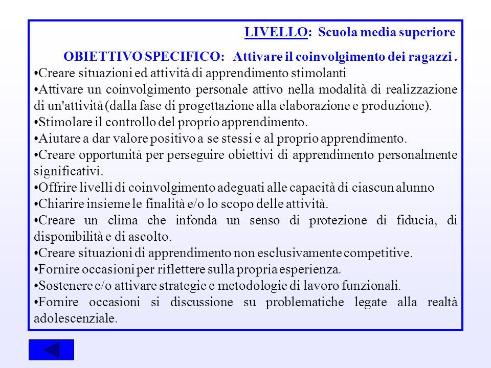 LIVELLO: Scuola media superiore