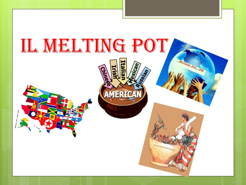 Il melting pot