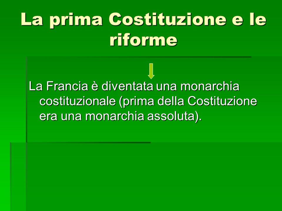 La prima Costituzione e le riforme