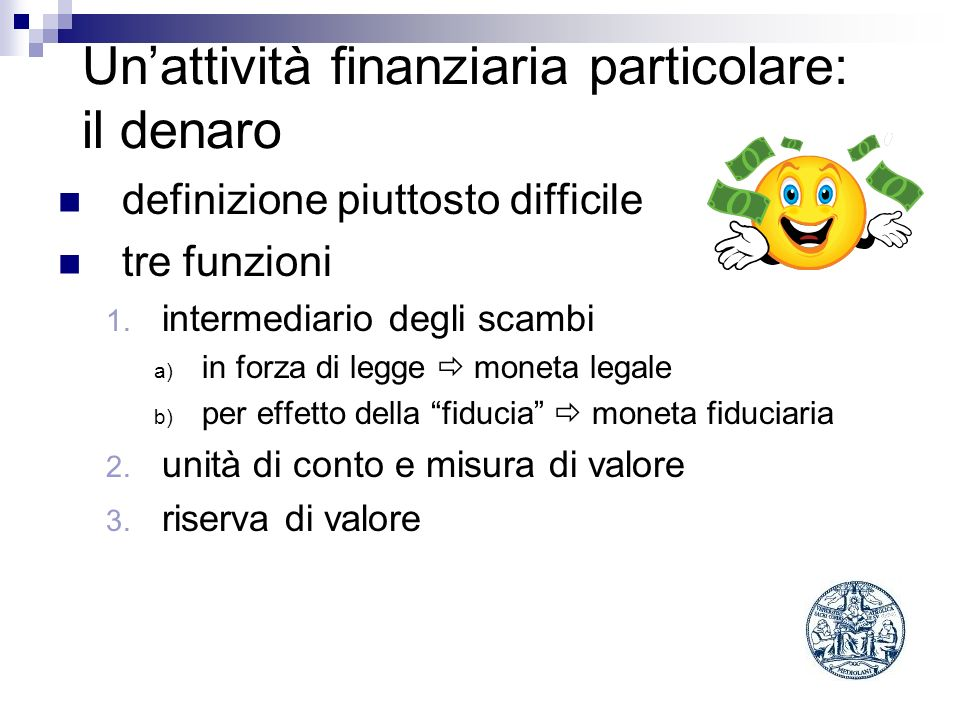 Un'attività finanziaria particolare: il denaro