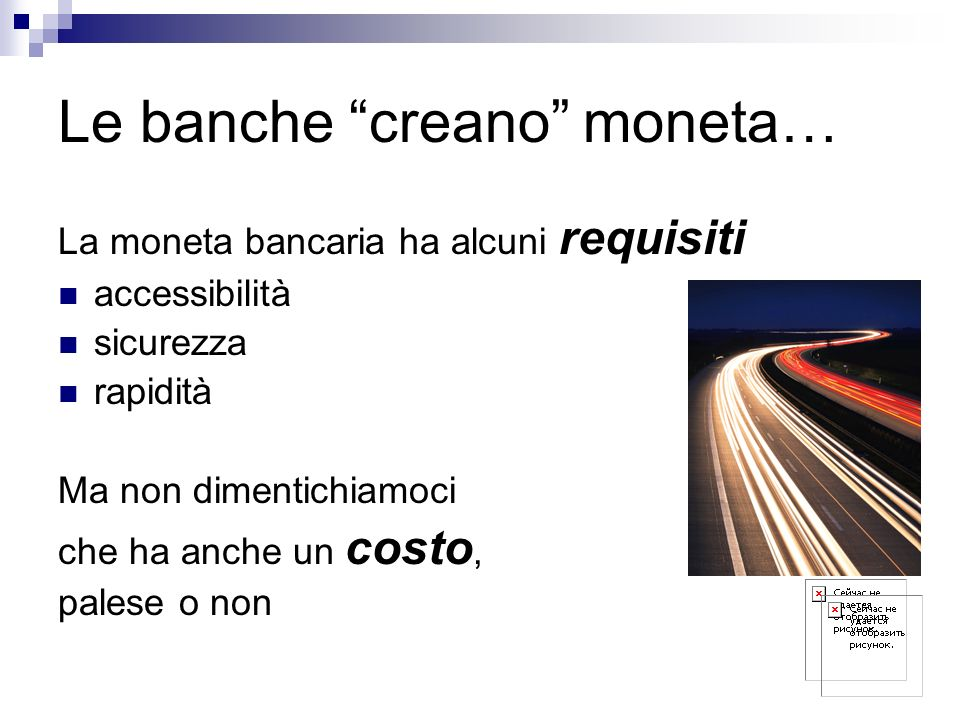Le banche creano moneta…