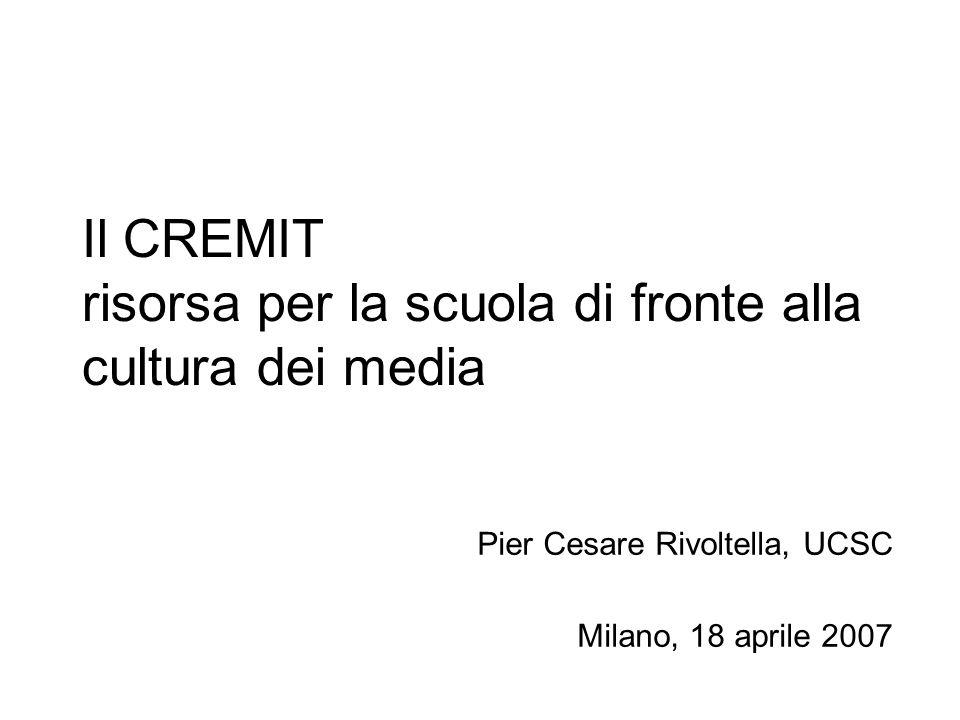 Il CREMIT risorsa per la scuola di fronte alla cultura dei media