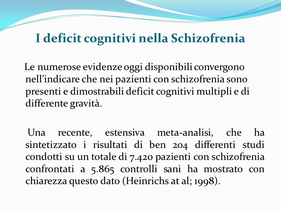 I deficit cognitivi nella Schizofrenia