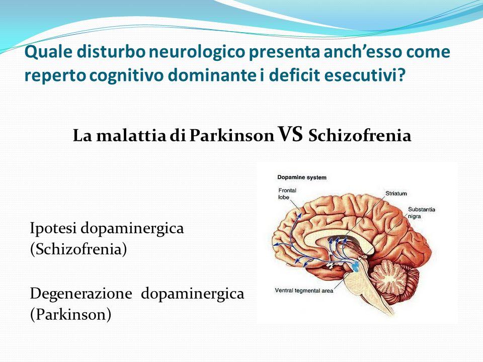 La malattia di Parkinson VS Schizofrenia
