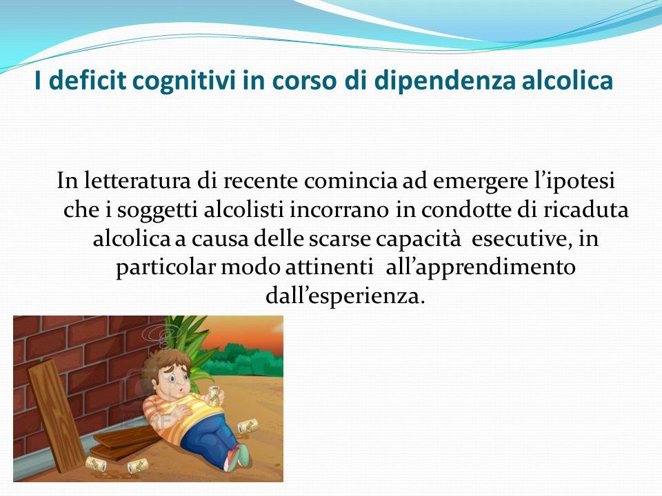 I deficit cognitivi in corso di dipendenza alcolica