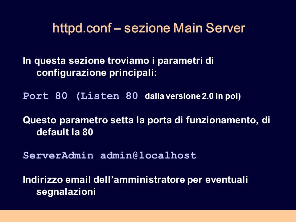 httpd.conf – sezione Main Server