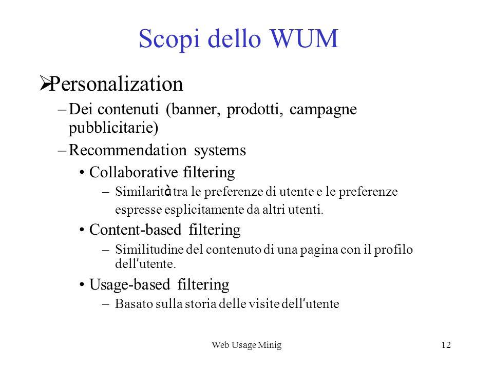 Scopi dello WUM Personalization