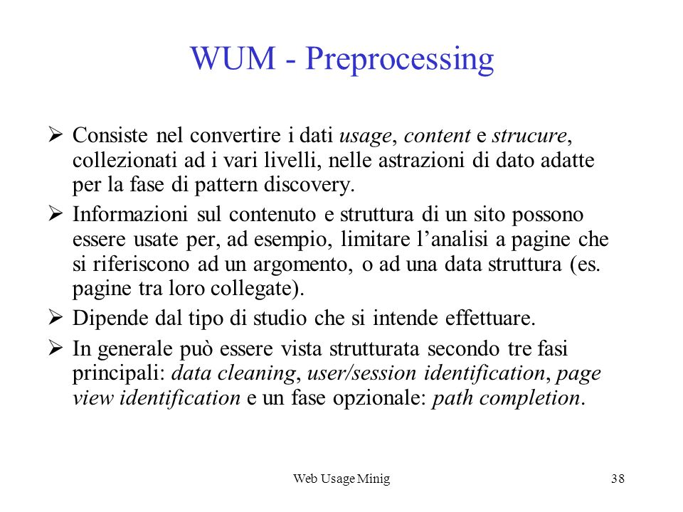 Web Usage Mining WUM - Preprocessing.