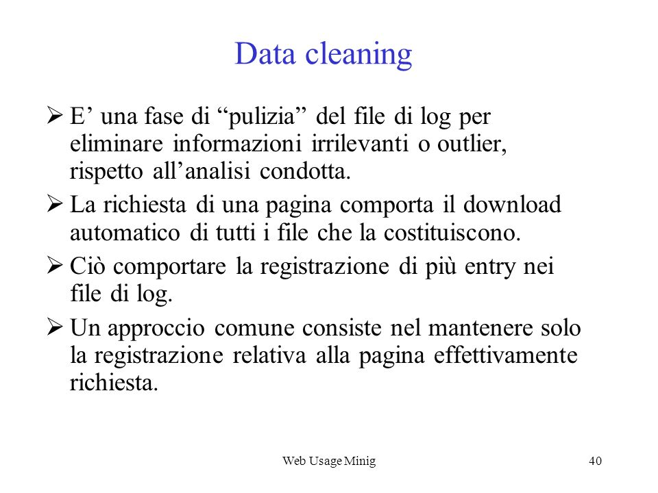 Web Usage Mining Data cleaning.