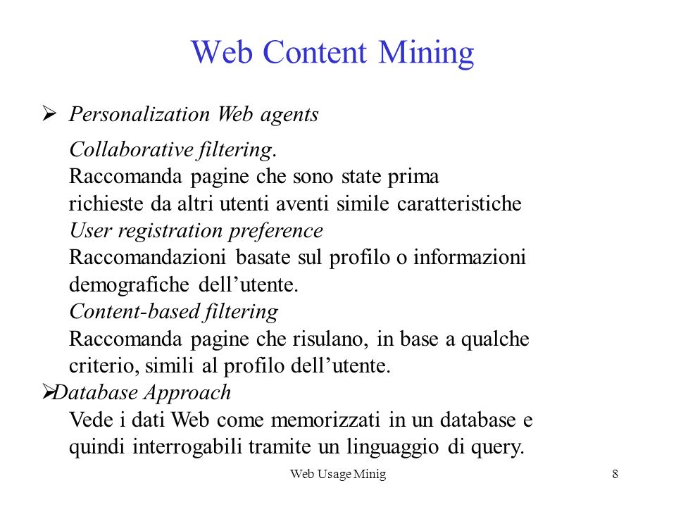 Web Content Mining Personalization Web agents Collaborative filtering.