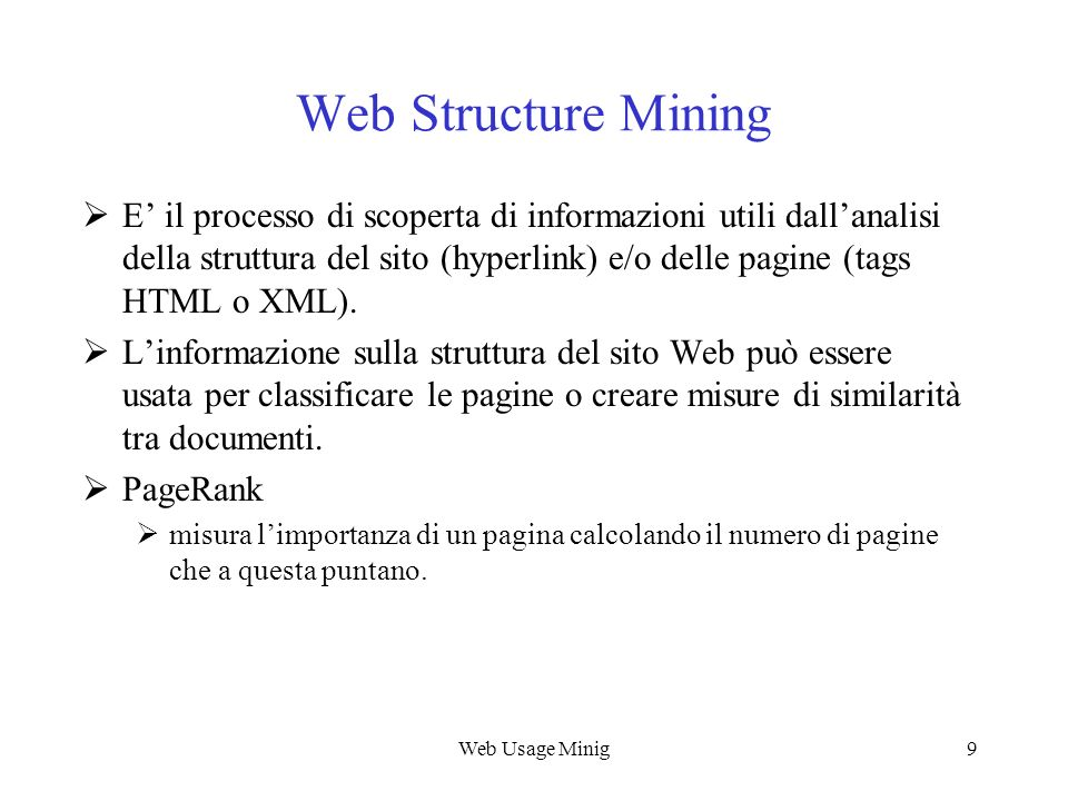 Web Usage Mining Web Structure Mining.