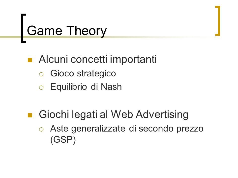 Game Theory Alcuni concetti importanti