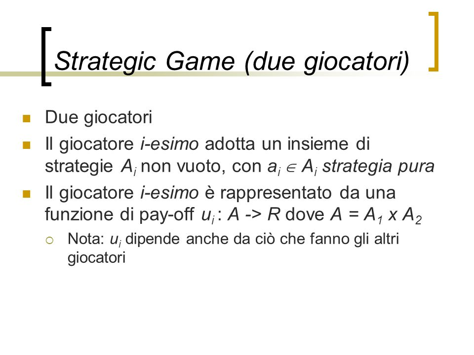 Strategic Game (due giocatori)