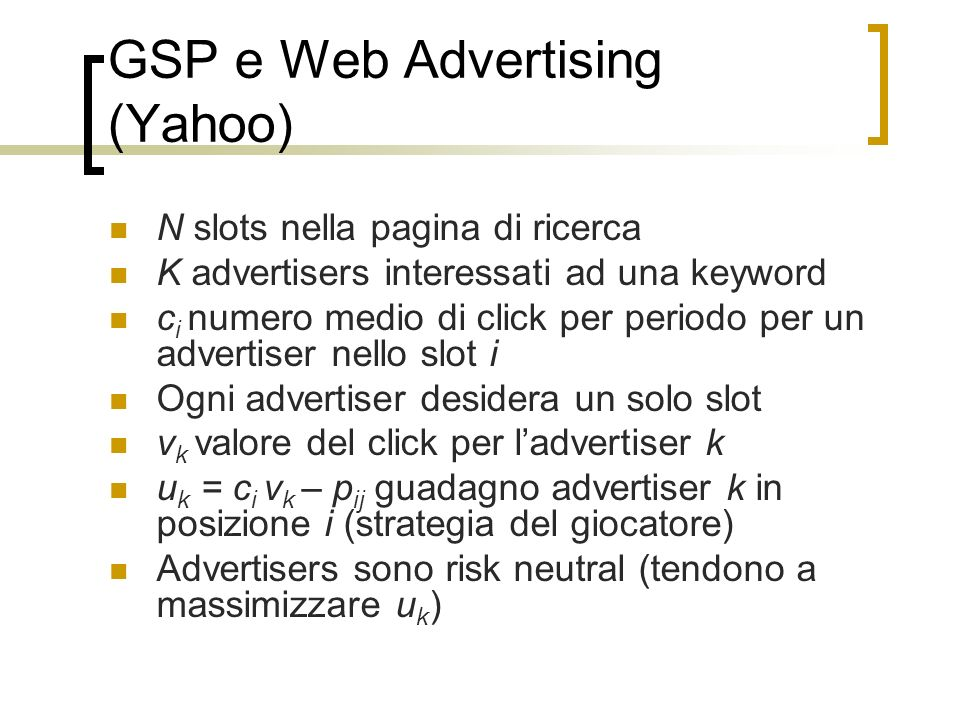 GSP e Web Advertising (Yahoo)
