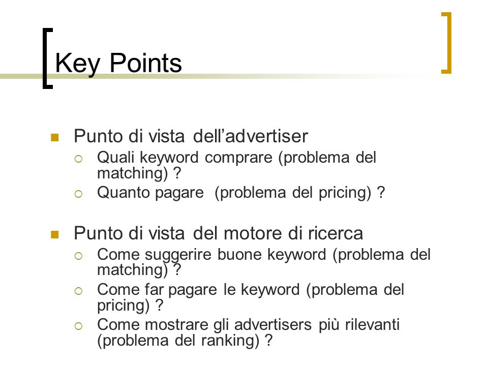 Key Points Punto di vista dell'advertiser