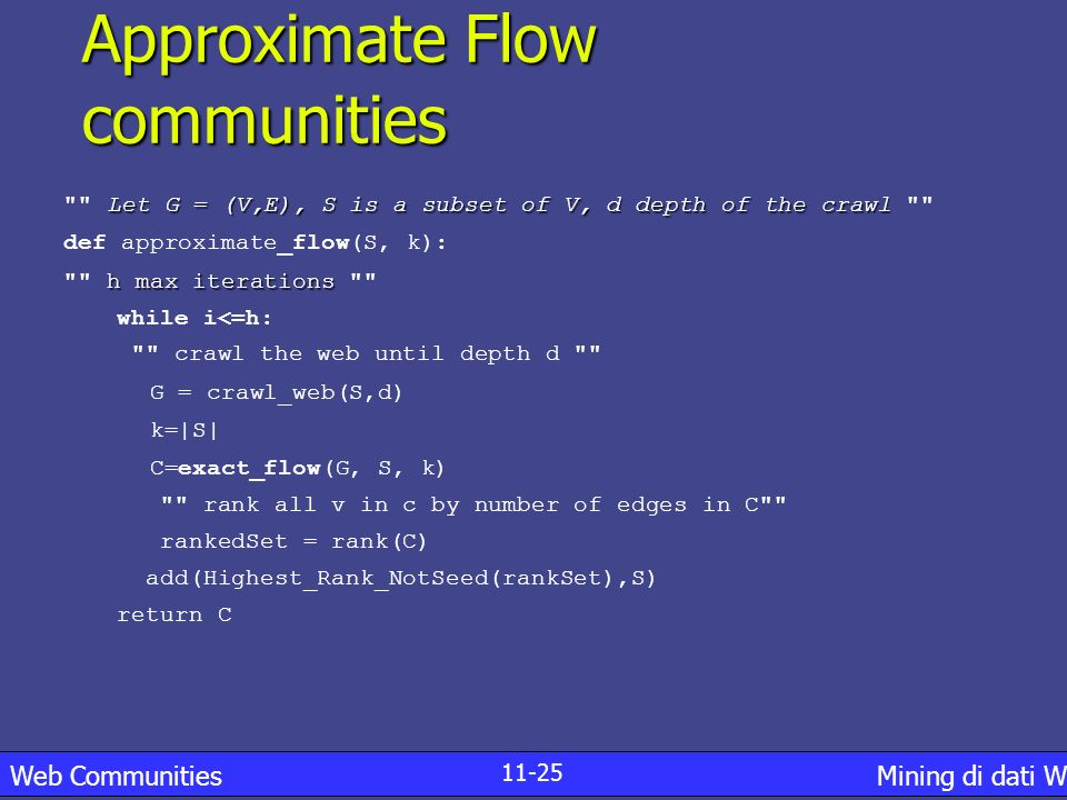 Approximate Flow communities