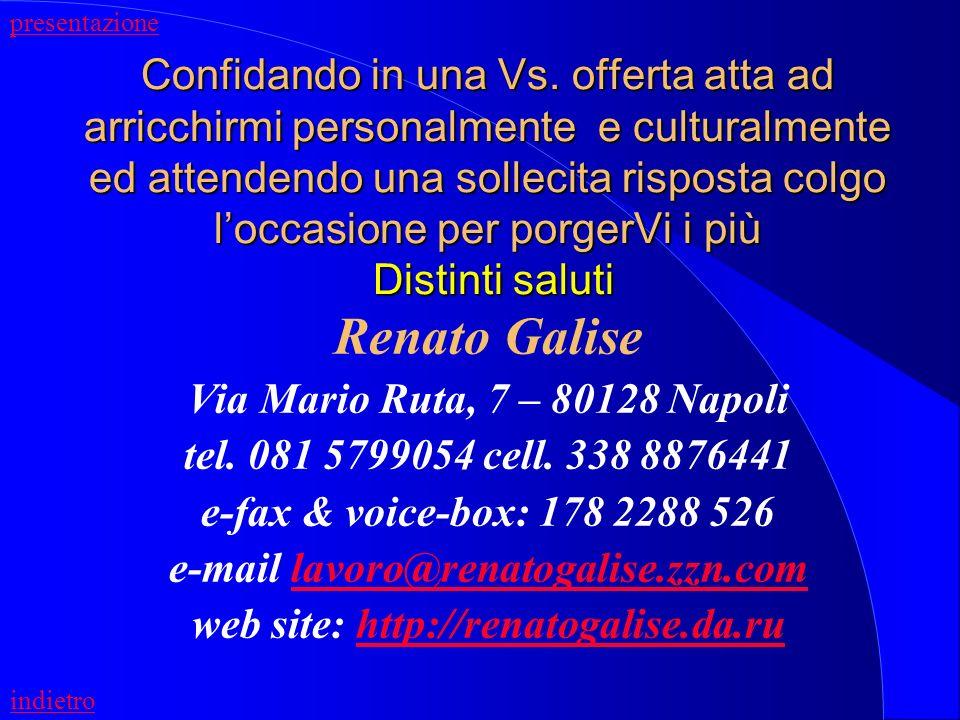 e-mail lavoro@renatogalise.zzn.com web site: http://renatogalise.da.ru