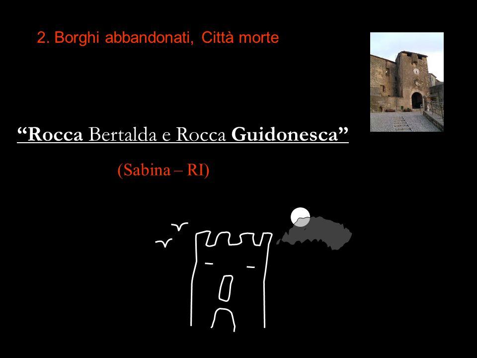 Rocca Bertalda e Rocca Guidonesca