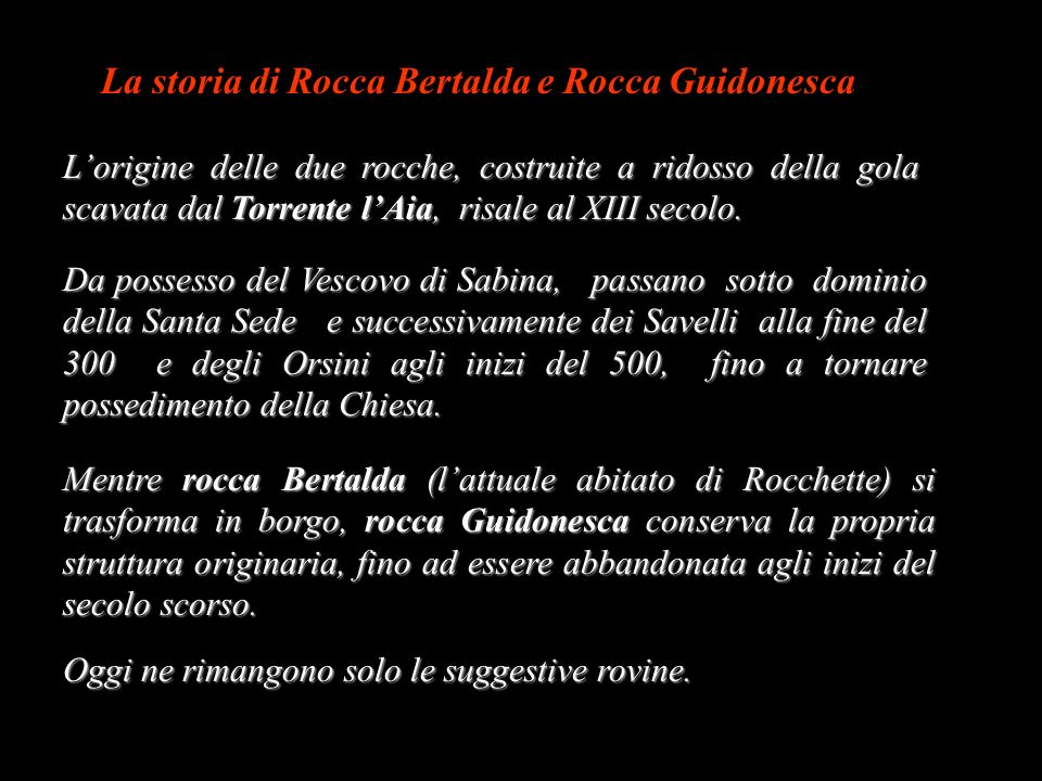 La storia di Rocca Bertalda e Rocca Guidonesca