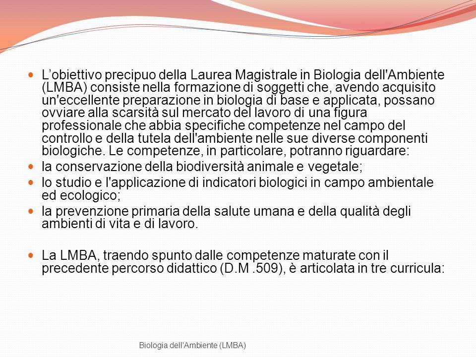 la conservazione della biodiversità animale e vegetale;