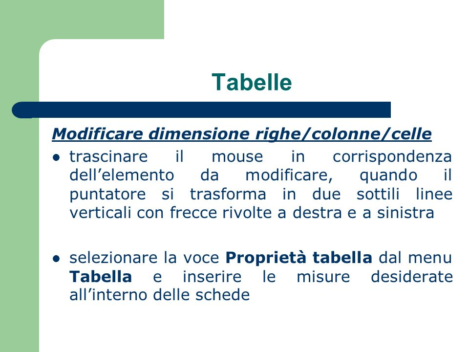 Tabelle Modificare dimensione righe/colonne/celle